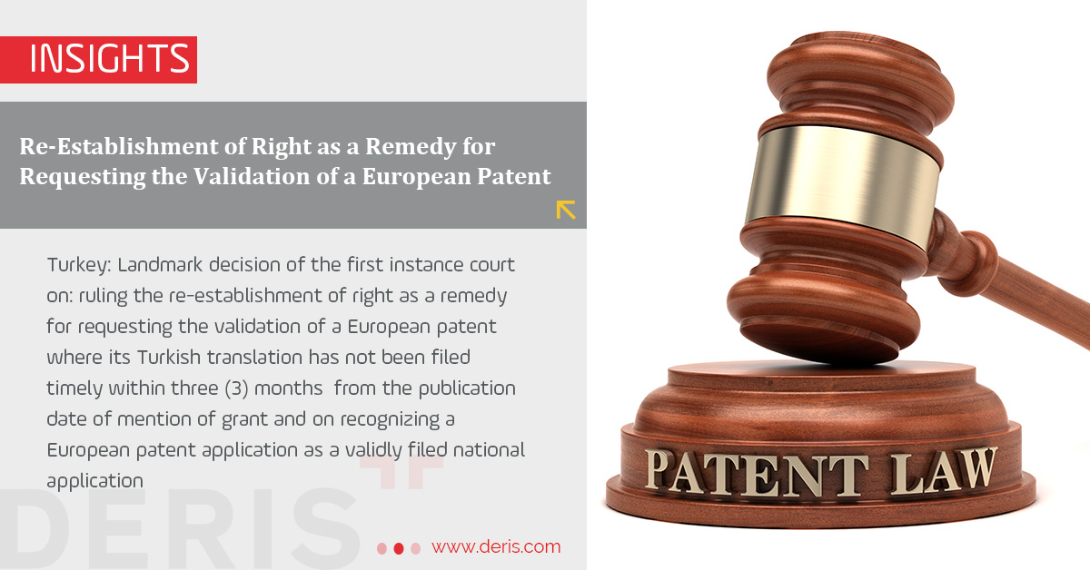 Re-Establishment of Right as a Remedy for Requesting the Validation of a European Patent