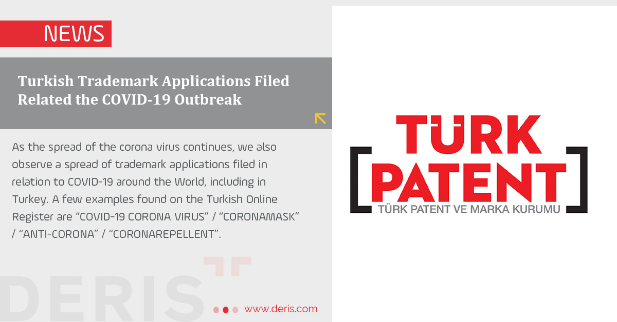 Turkish Trademark Applications Filed Related the COVID-19 Outbreak